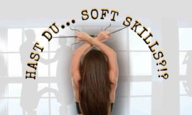 Have you… Soft Skills!