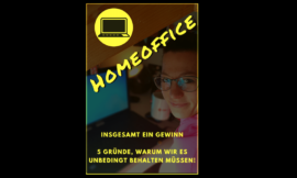 Homeoffice – insgesamt ein Gewinn